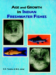 Age and Growth in India Freshwater Fishes