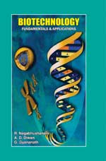 Biotechnology : Fundamentals & Applications