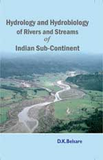 Hydrology & Hydrobiology of Rivers & Streams of Indian Sub-Continent