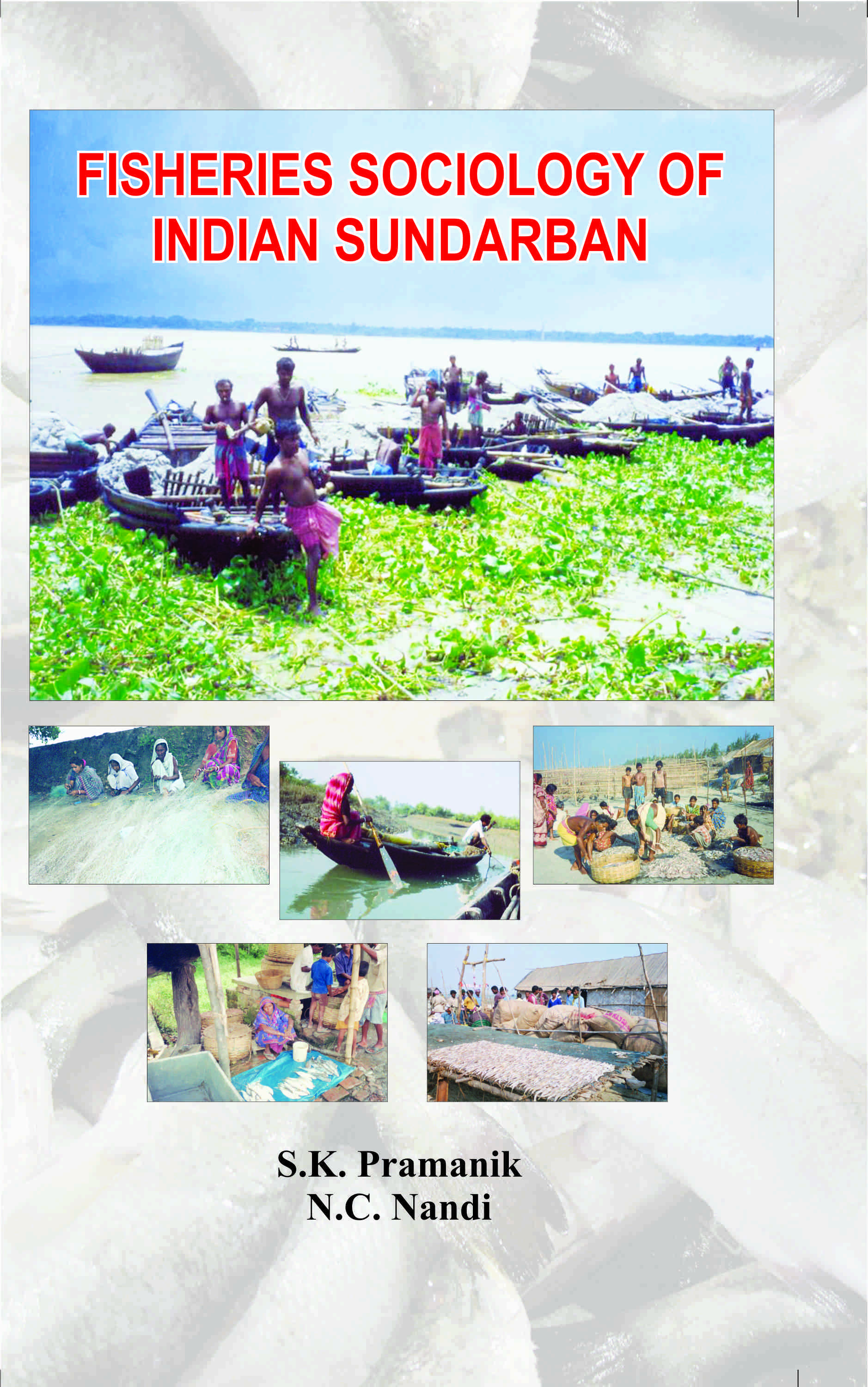 Fisheries Sociology of Indian Sunderban