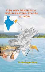 Fish and Fisheries of North Eastern States of India