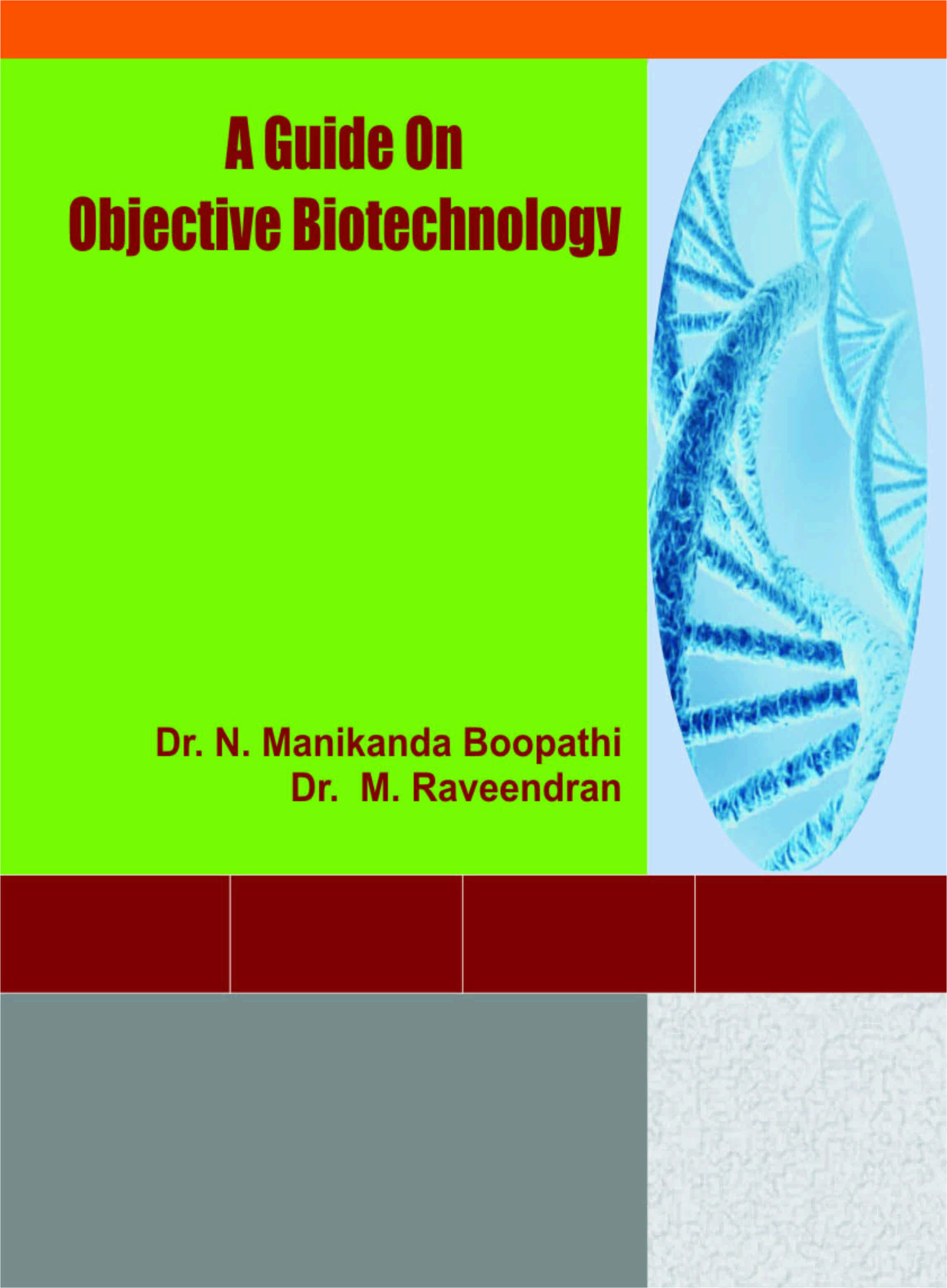 Guide on Objective Biotechnology