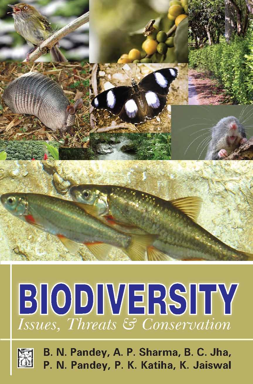 Biodiversity : Issues Threats and Conservation