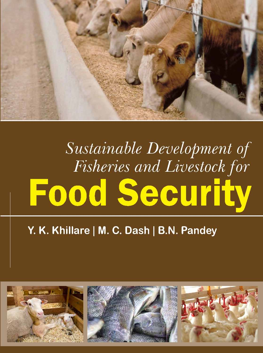 Sustainable Development of Fisheries and Livestock Food Security