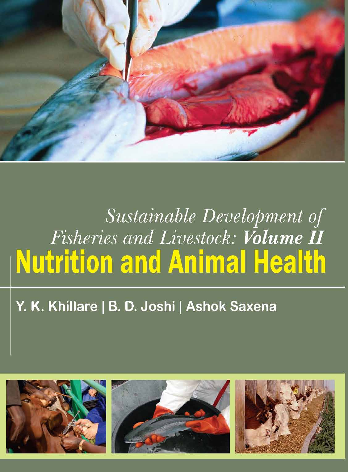 Sustainable Development of Fisheries and Livestock :Nutrition & Animal Health Vol II