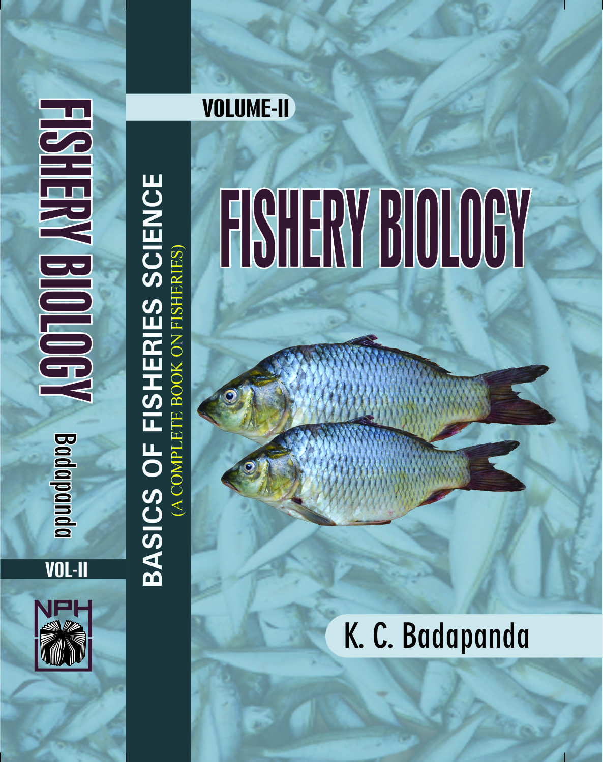 Basics of Fisheries Science : Vol II Fisheries Biology