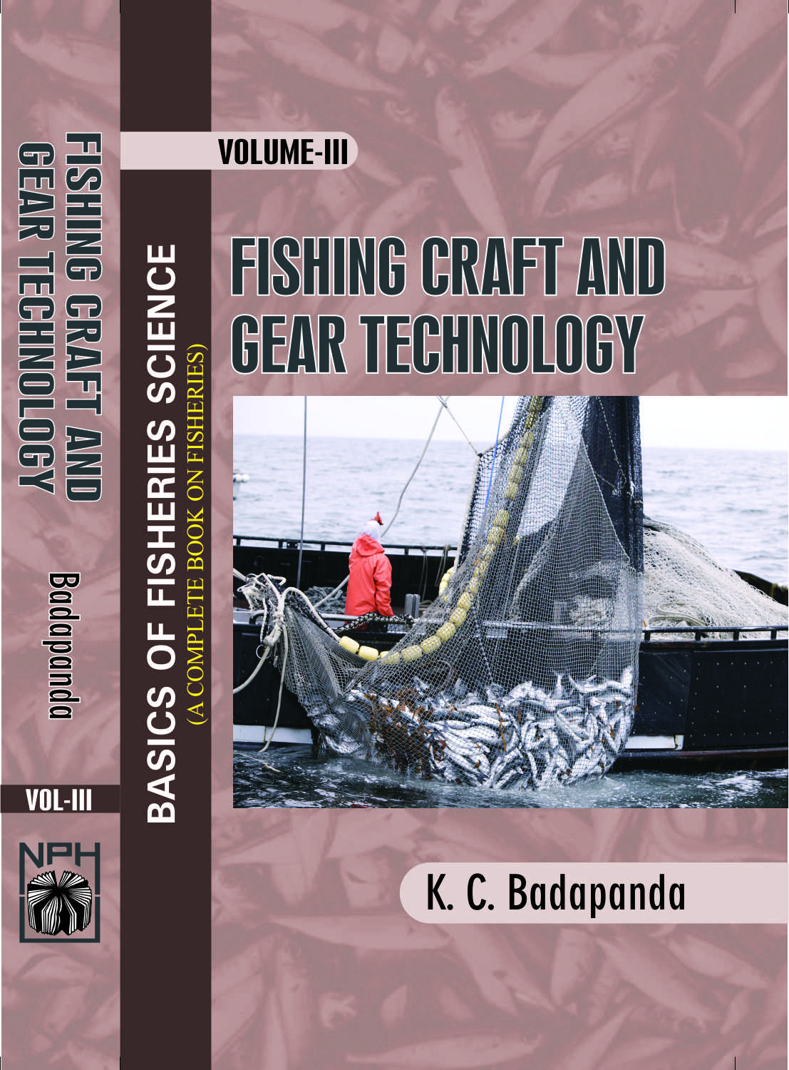 Basics of Fisheries Science : Vol III Fishing Craft & Gear Technology