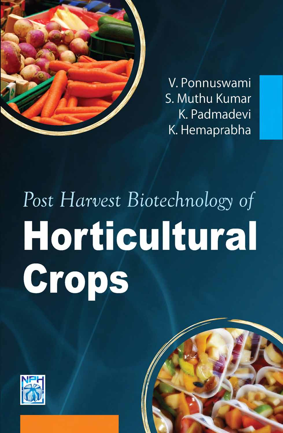 Post Harvest Biotechnology of Horticulture Crops