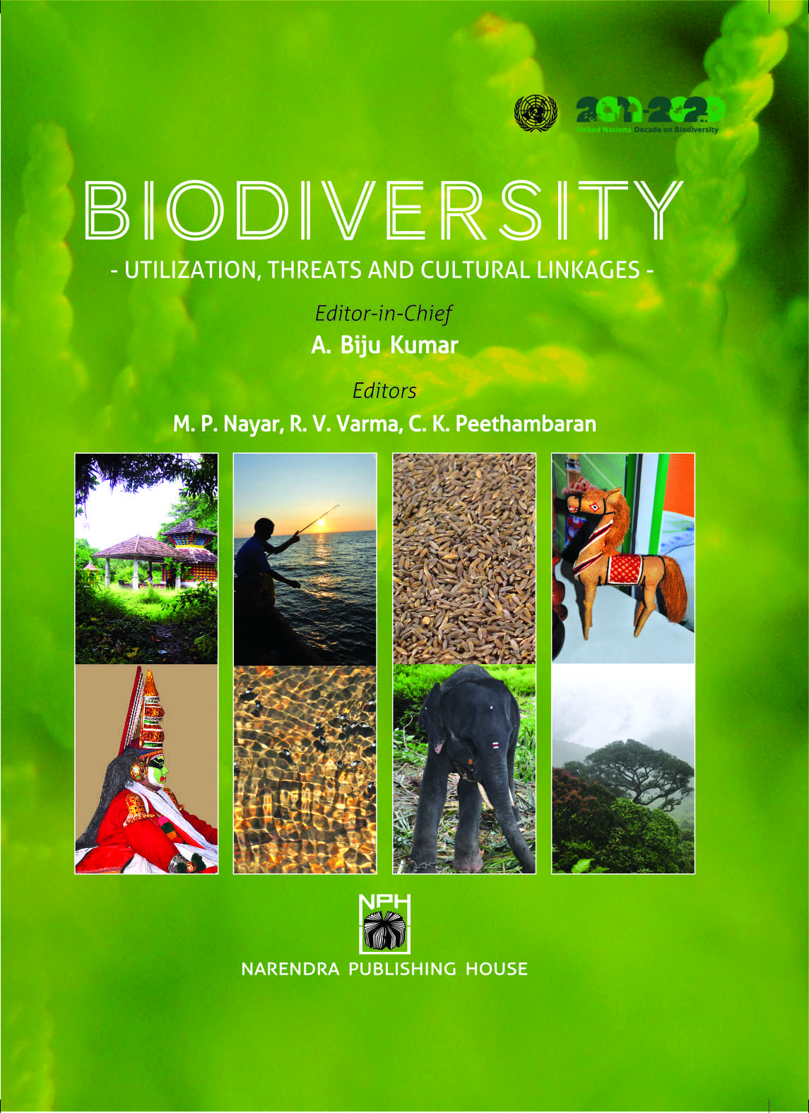 Biodiversity : Utilization, Threats and Cultural Linkages