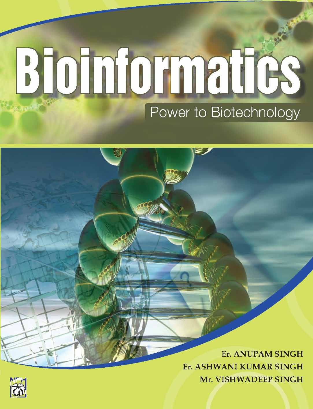 Bioinformatics : Power to Biotechnology