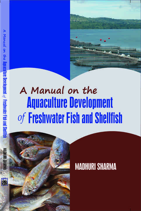 Manual of the Aquaculture Development of Freshwater Fish & Shellfish