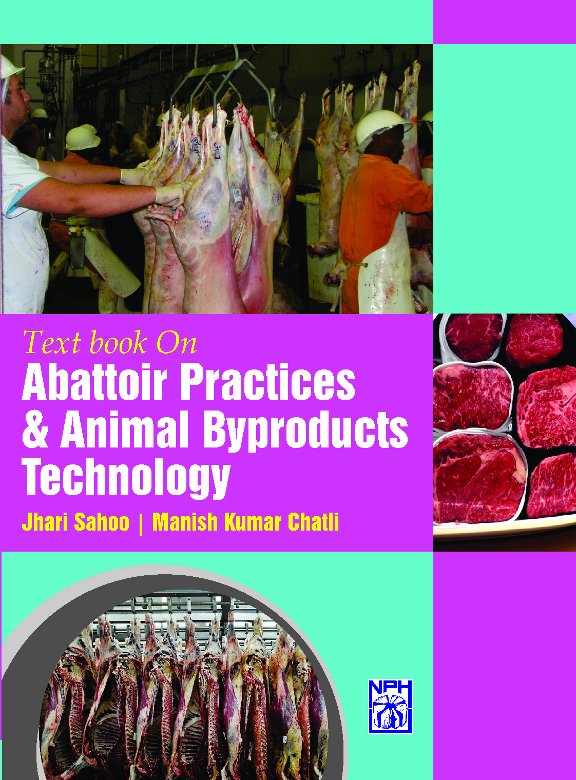 Text Book On Abattoir Practices & Animal By products Technology