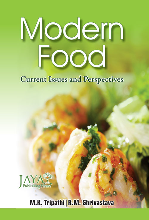 MODERN FOOD : Current Issues and Perspectives