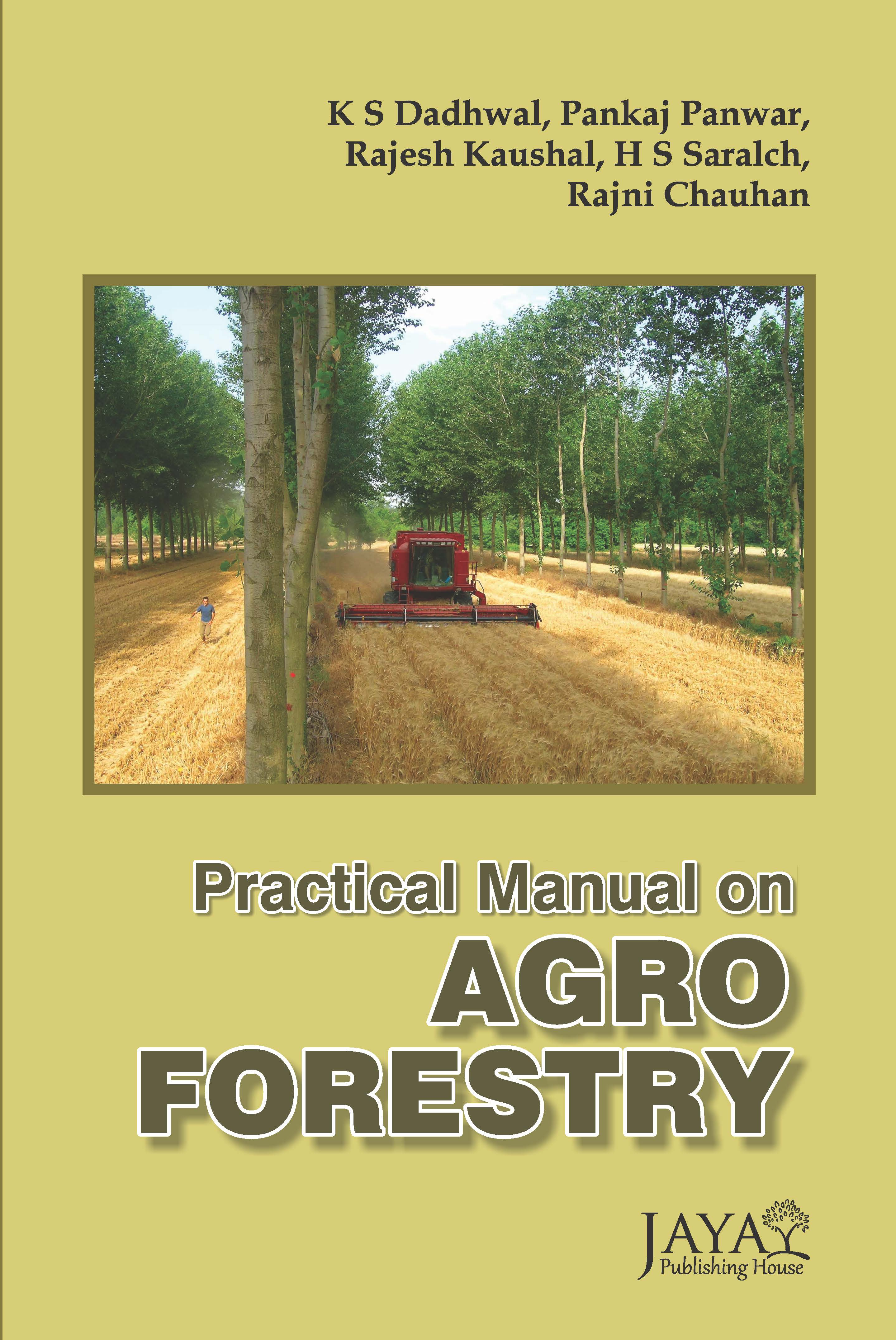 Practical Manual on Agro forestry
