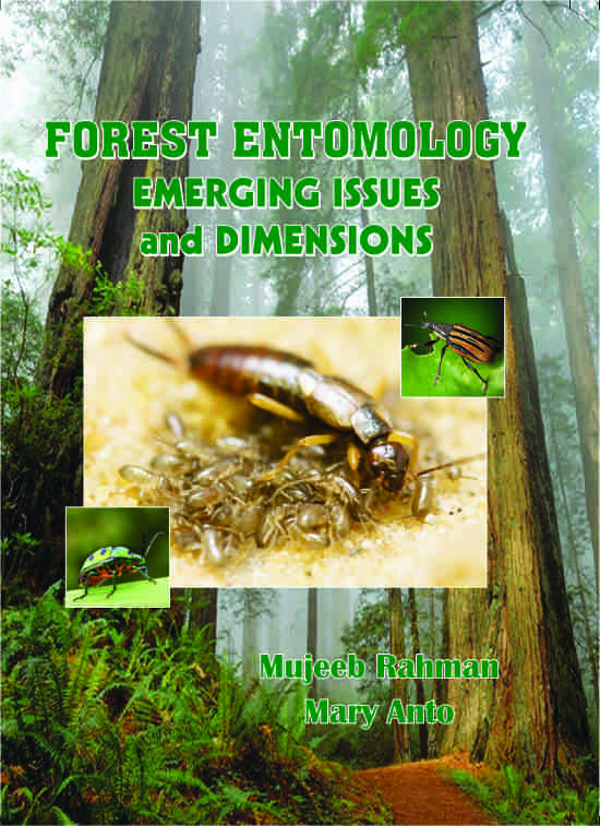 Forest Entomology : Emerging Issues and Dimensions