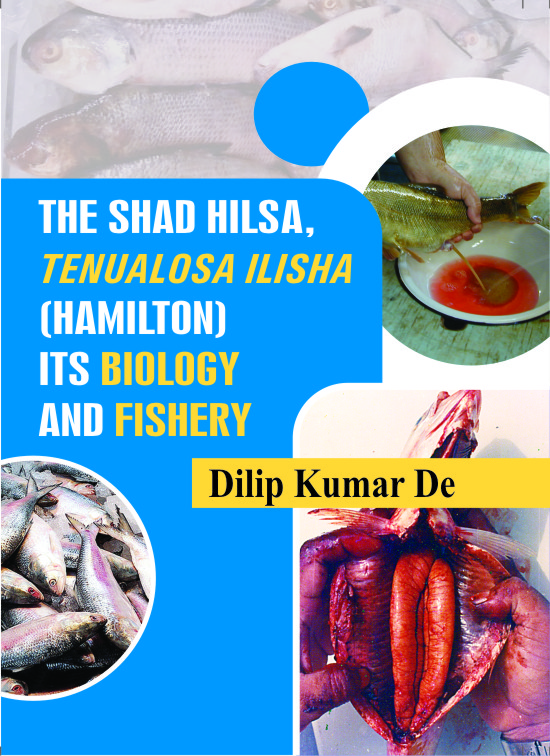 The Shad Hilsa, Tenualosa Ilisha : its Biology & Fishery