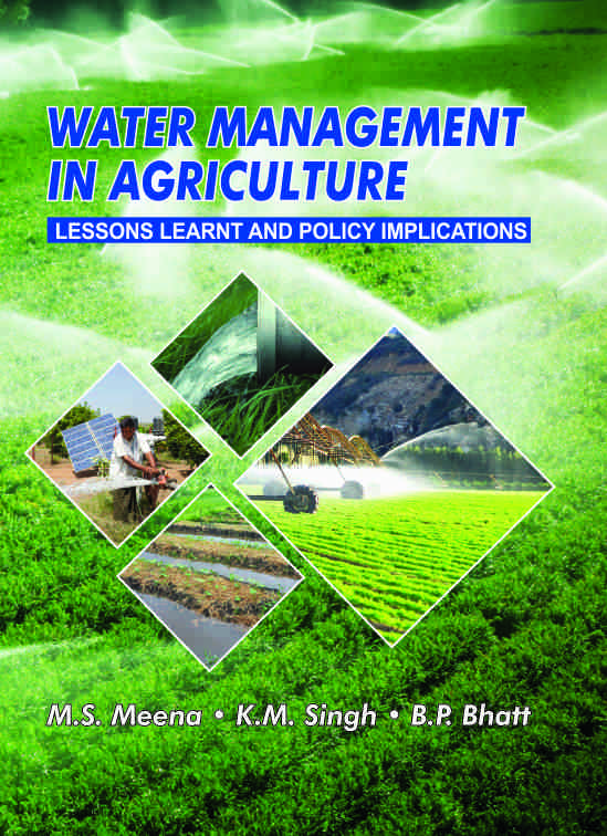 Water Management in Agriculture : Lessons Learnt and Policy Implications