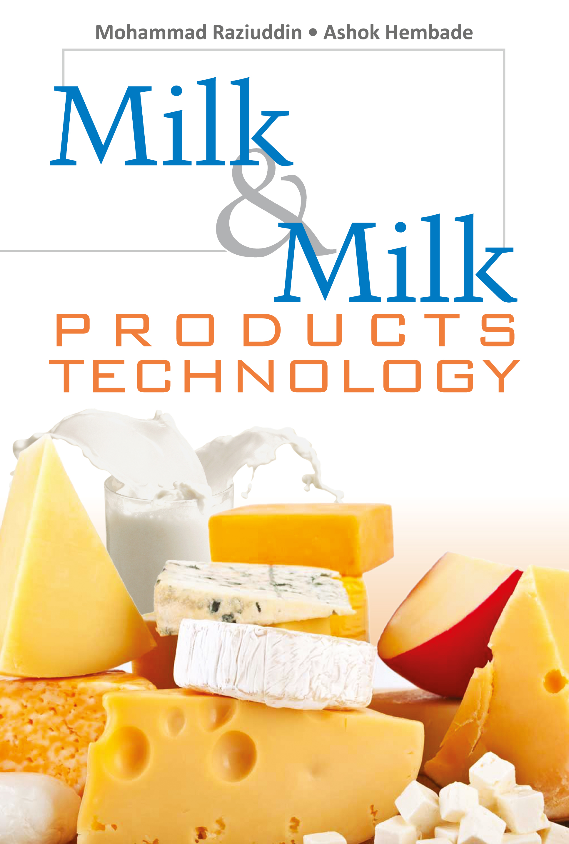 Milk and Milk Product Technology
