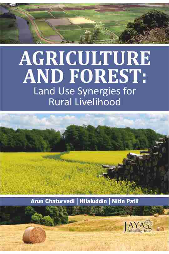 Agriculture and Forest : Land Use Synergy