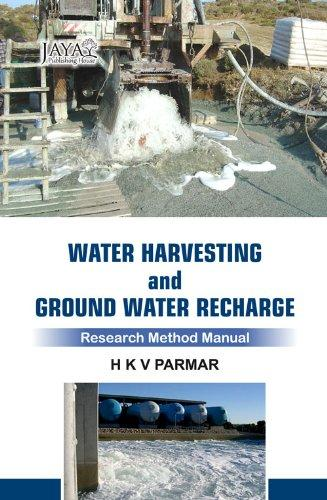 Water Harvesting and Ground Water Recharge : Research Method Manual
