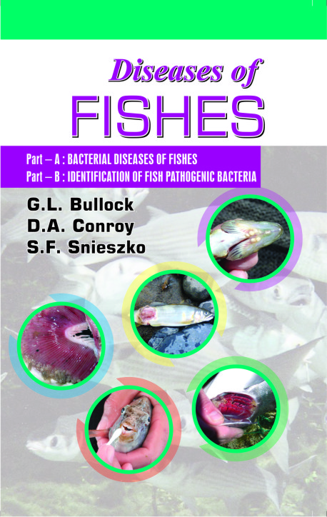 Diseases of Fishes : Bacterial Diseases of Fishes and Identification of Fish Pathogenic Bacteria