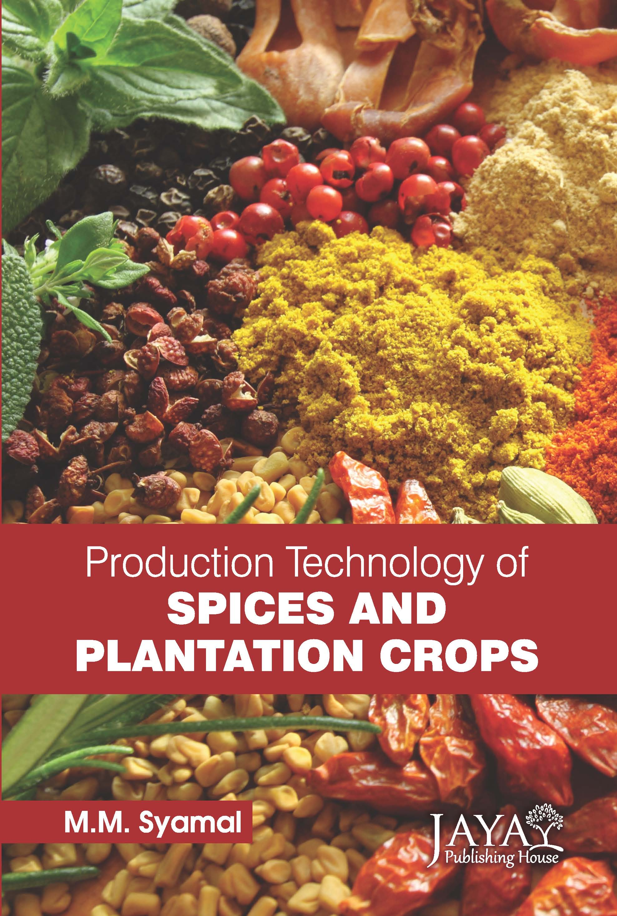 Production Technology of Spices and Plantation Crops
