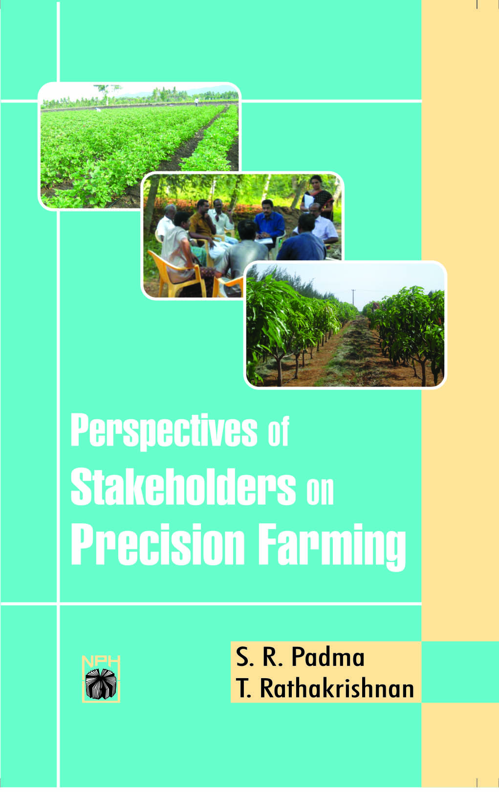Perspectives of Stakeholders on Precision Farming