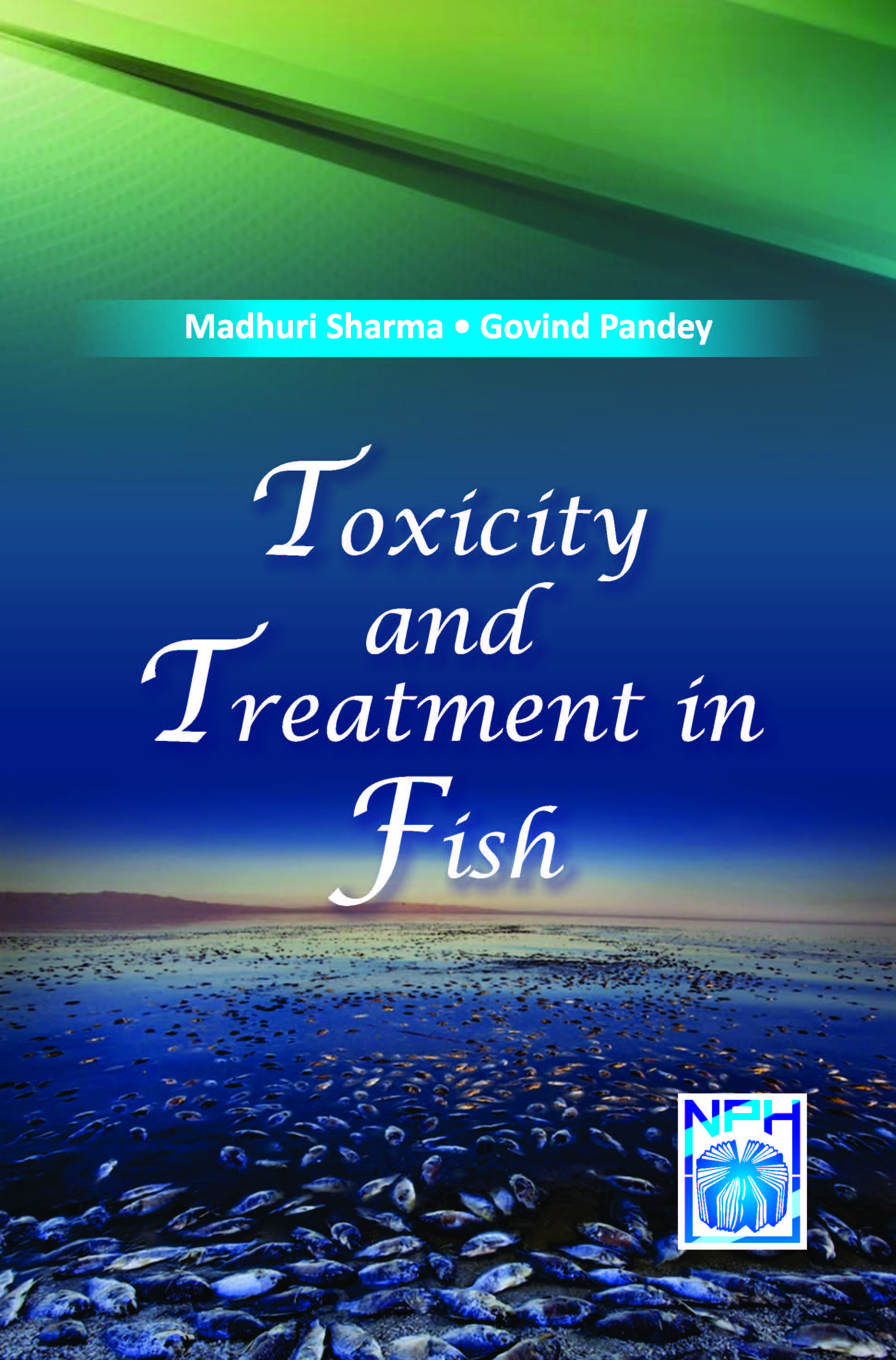 Toxicity and Treatment in Fish