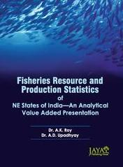 Fisheries Resources & Production Statistics of NE States of India