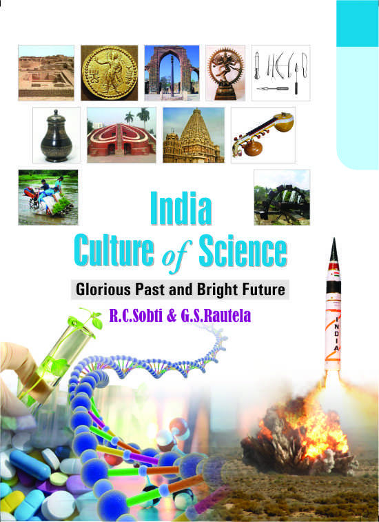 INDIA - Culture of Science : Glorious Past and Bright Future