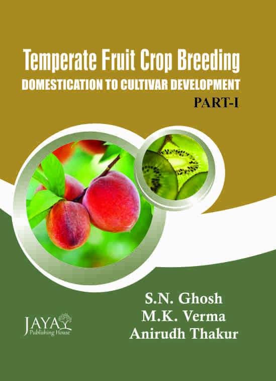 Temperate Fruit Crop Breeding : Domestication to Cultivar Development  2 Vols Set