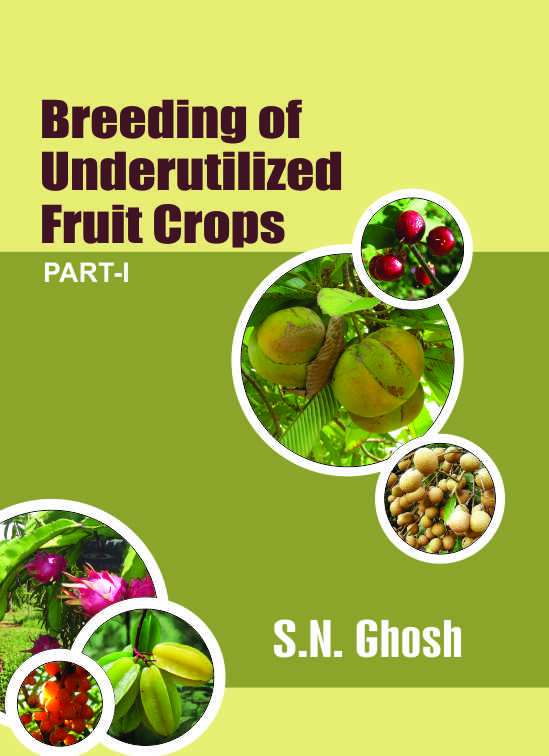 Breeding of Underutilized Fruit Crops  (2 Vols)