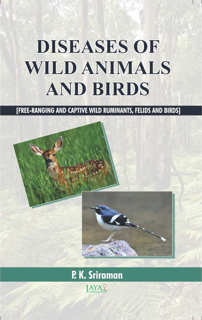 Diseases of Wild Animals & Birds