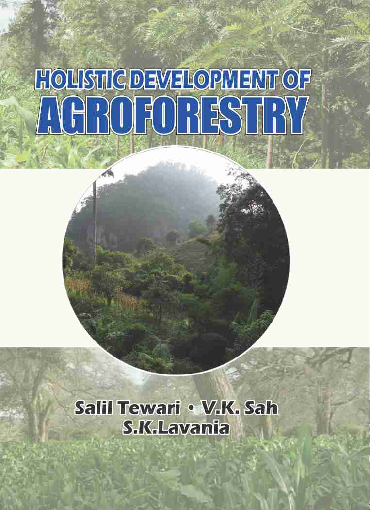 Holistic Development of Agroforestry