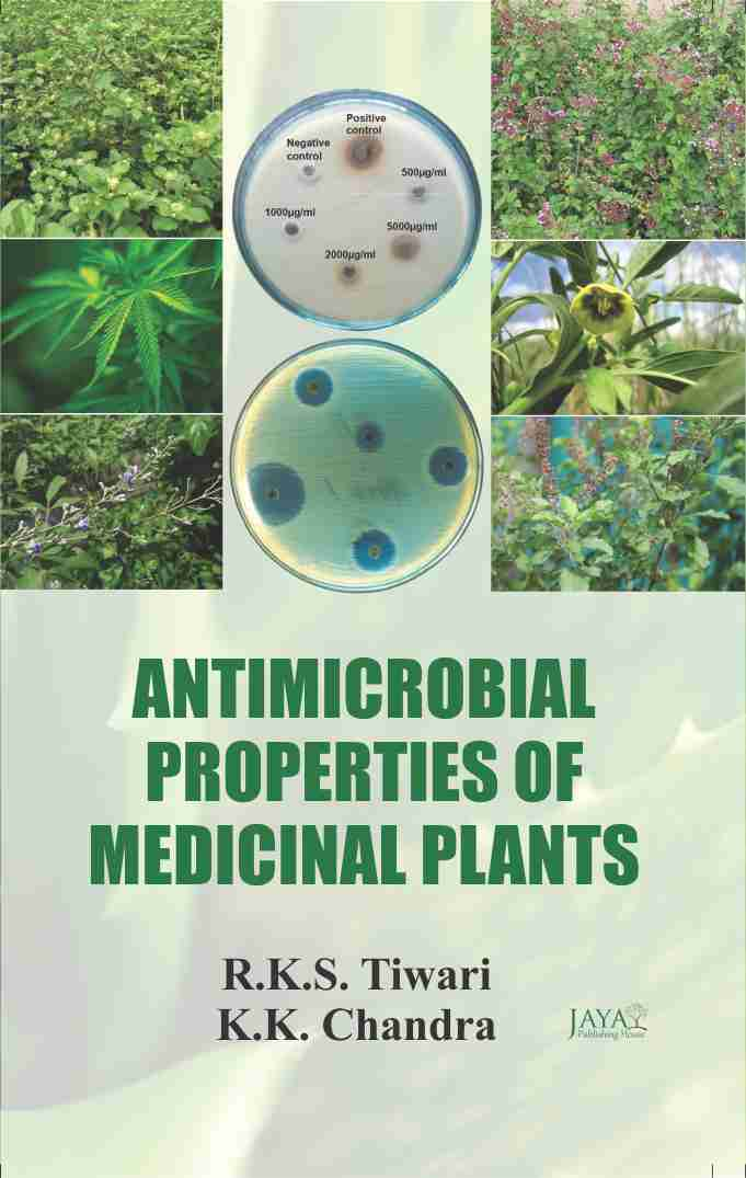 Antimicrobial Properties of Medicinal Plants