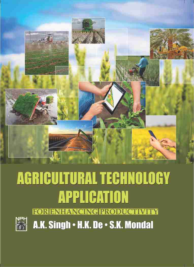 Agricultural Technology Application : For Enhancing Productivity