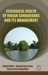 Ecological Health of Sundarbans & its Management