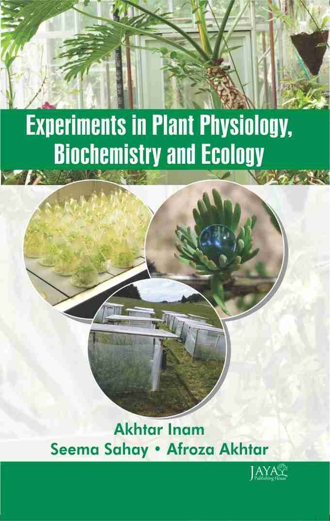 Experiments in Plant Physiology, Biochemistry & Ecology