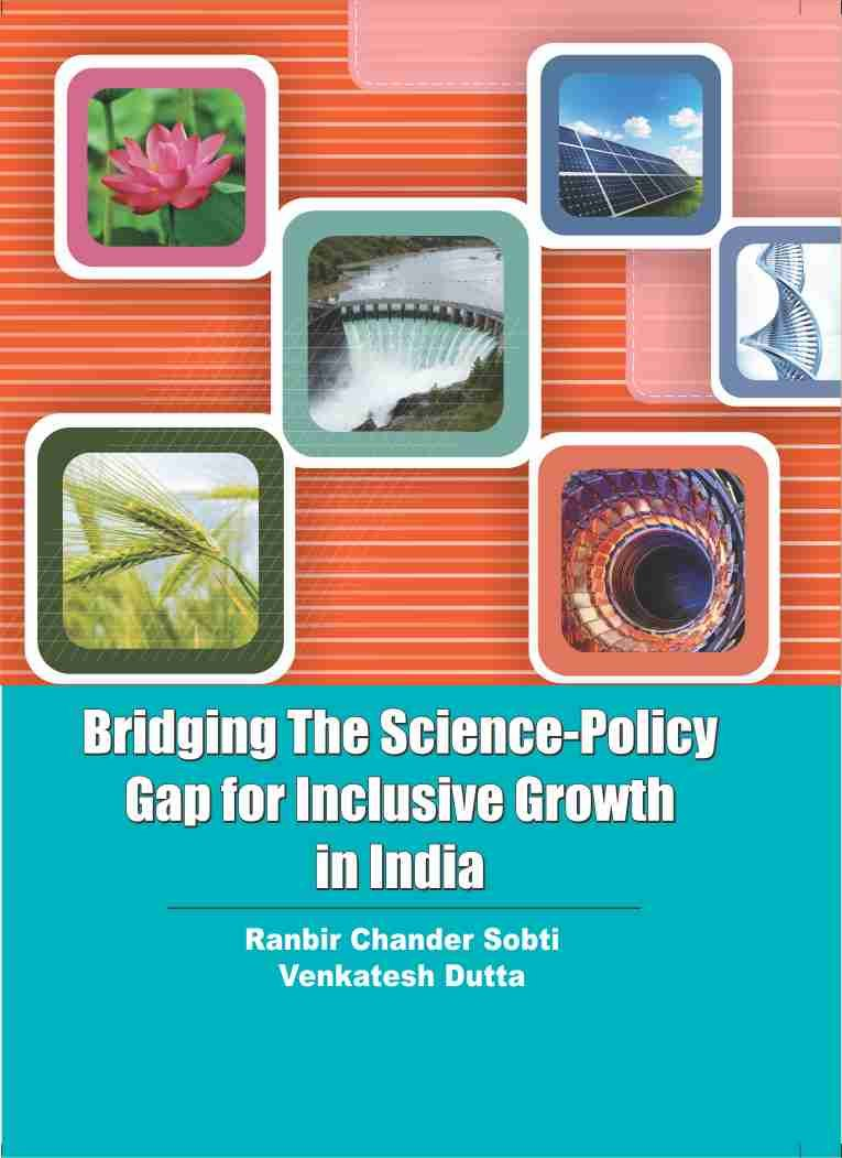 Bridging the Science - Policy Gap for the Inculsive Growth in India