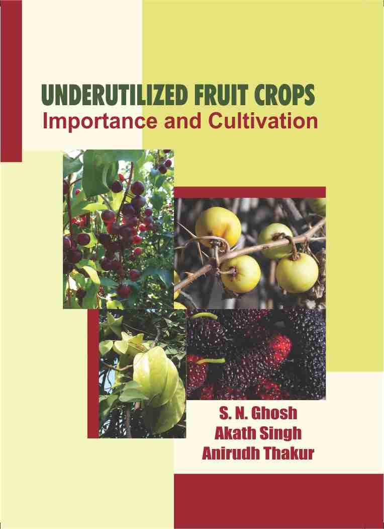 Underutilized Fruit Crops : Importance & Cultivation (2 Vol)