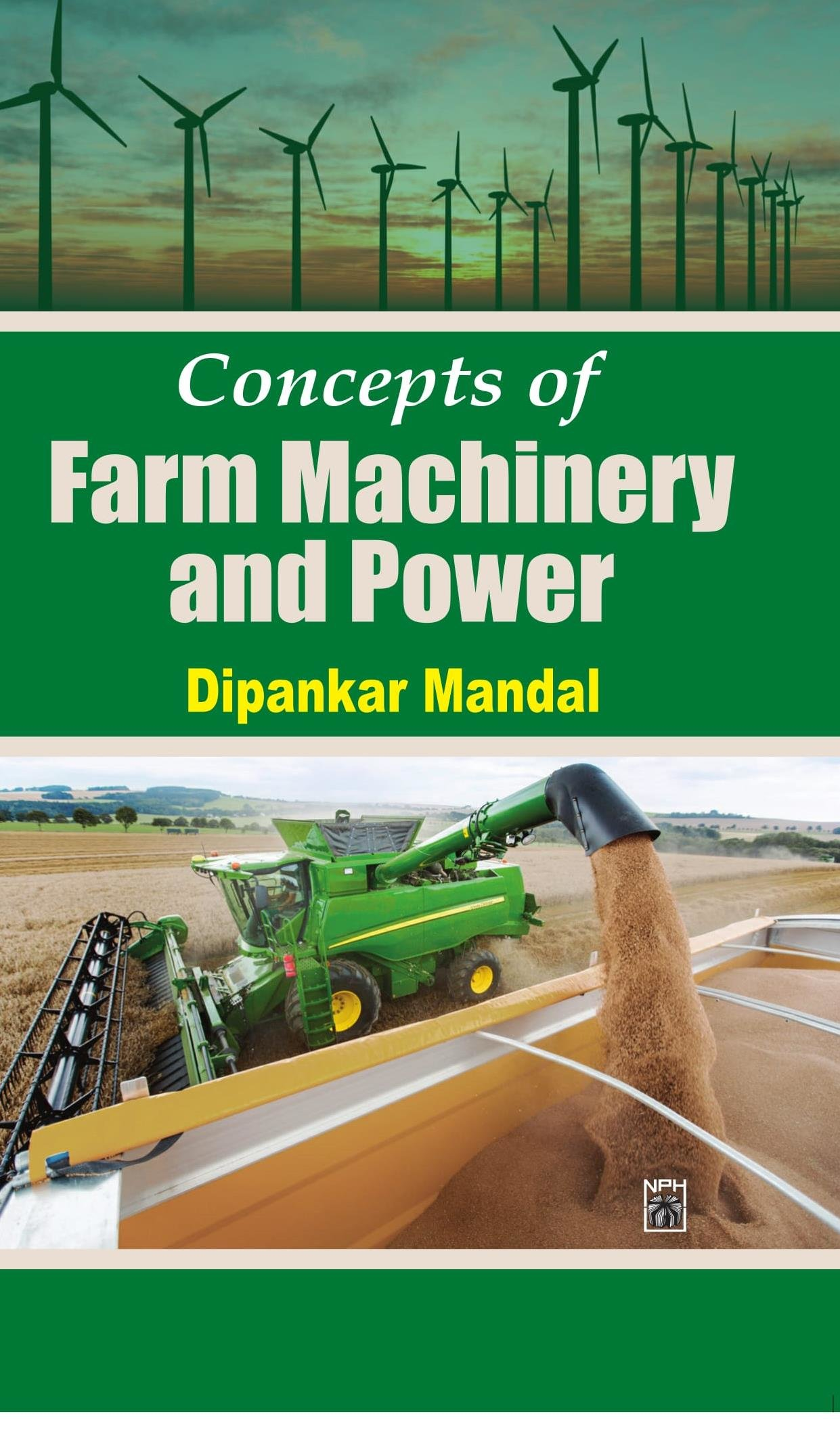 Concept of Farm Machinery & Power
