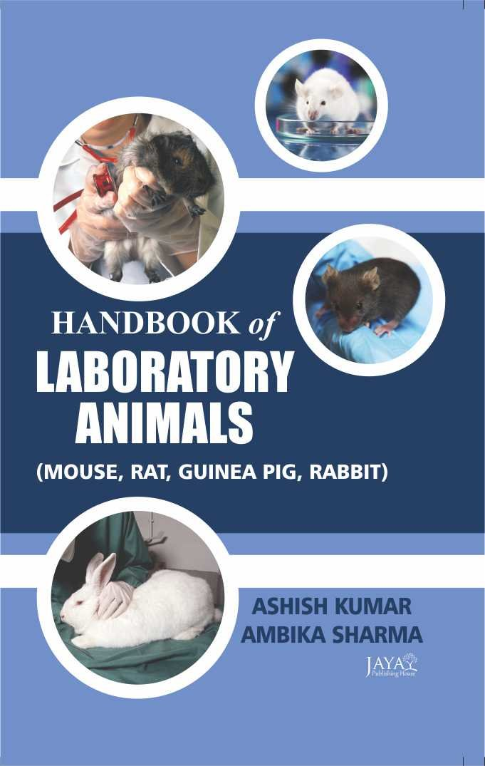 Handbook of Laboratory Animals  ( Mouse, Rat, Guinea, Pig, Rabbit)