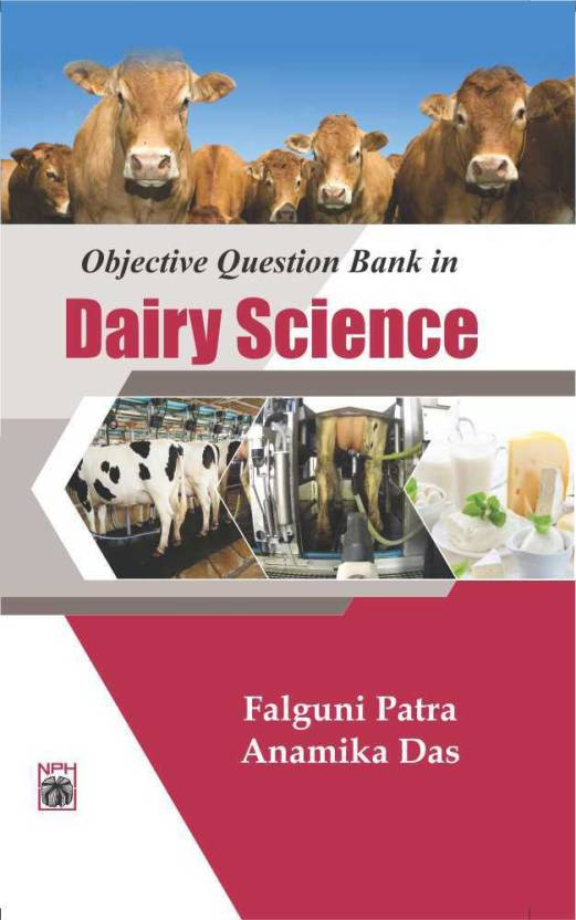 Objective Question Bank in Dairy Science