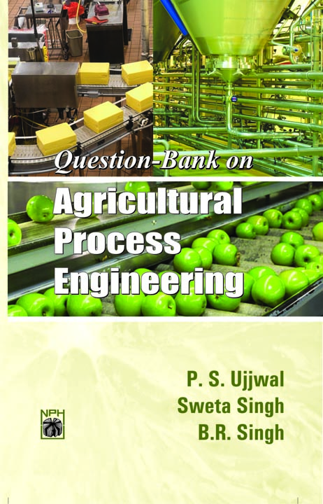 Question Bank on Agricultural Process Engineering (PB)