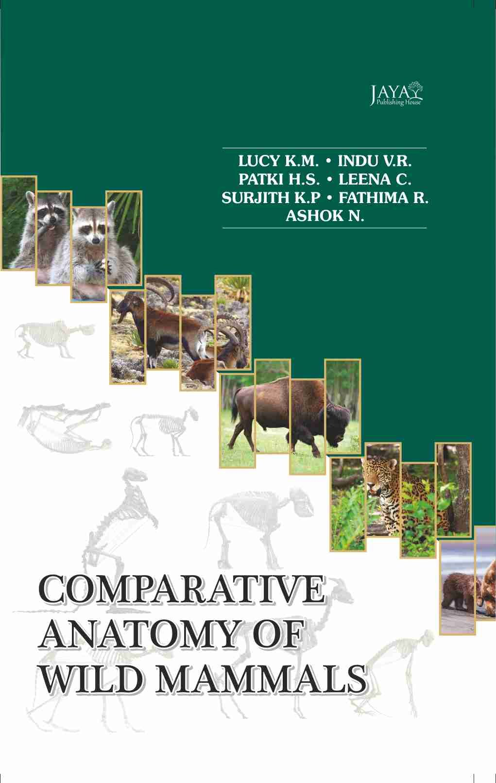 Comparative Anatomy of Wild Mammals