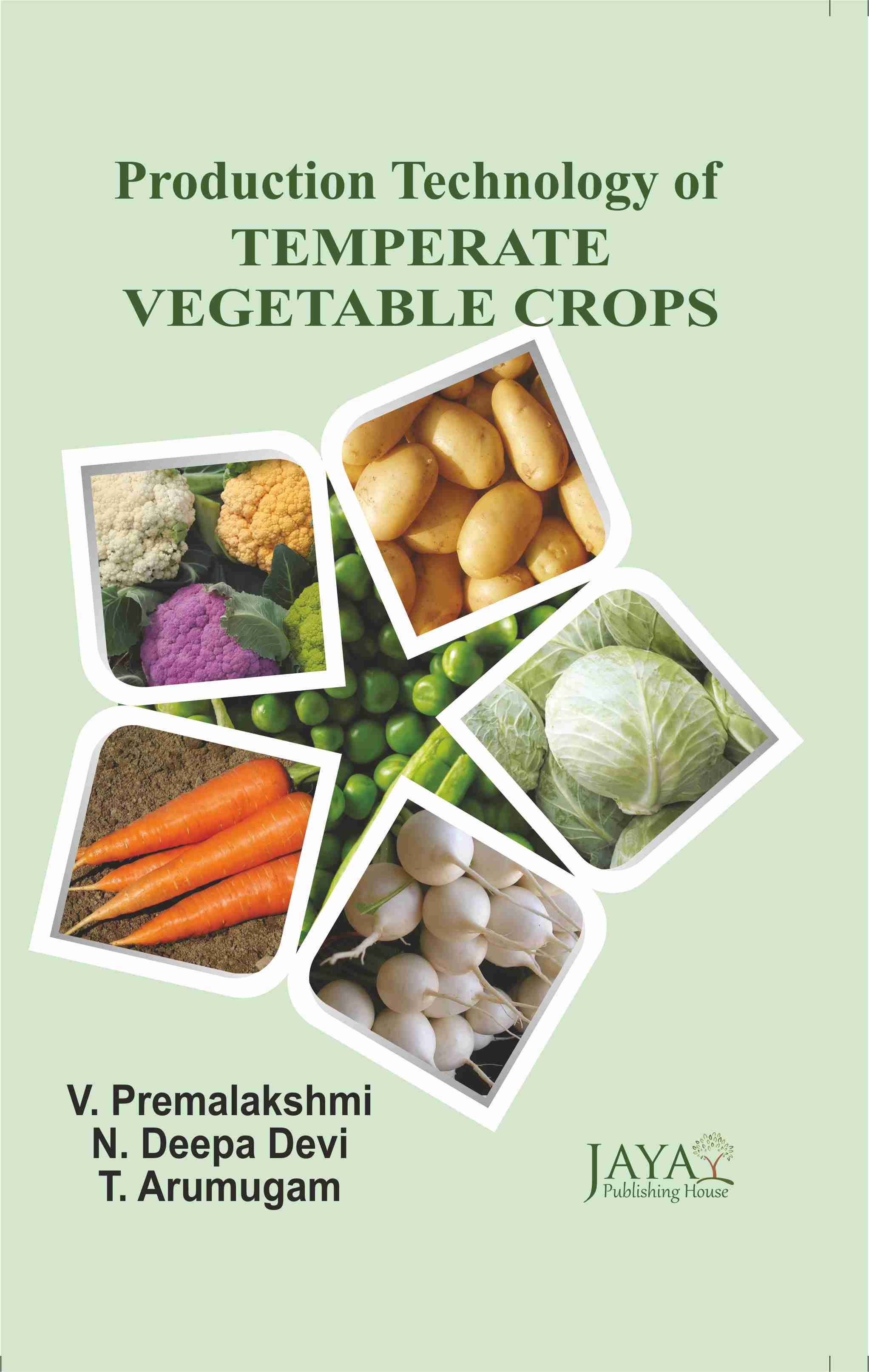 Production Technology of Temperate Vegetable Crops