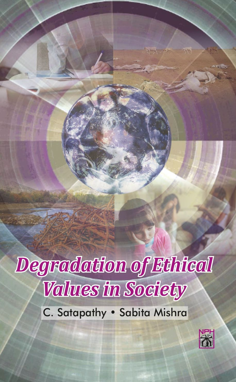 Degradation of Ethical Values in Society