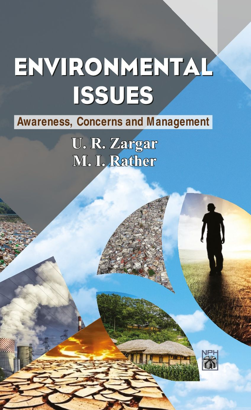 Environmental Issues : Awarness, Concern and Management