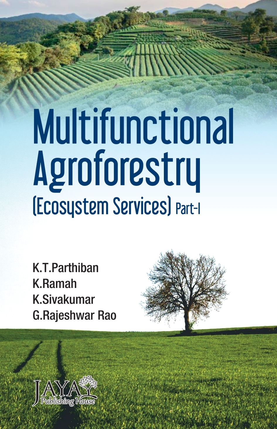 Multifunctional Agroforestry : Ecosystem Services (2 Parts)