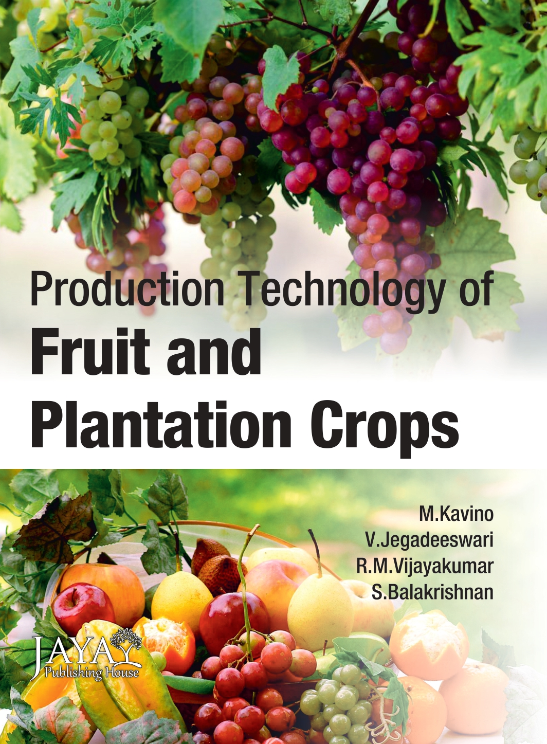 Production Technology of Fruits and Plantation Crops